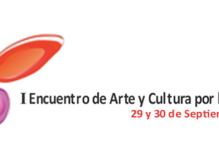 1er Encuentro de Arte y Cultura por la Felicidad - 29 y 30 de septiembre.