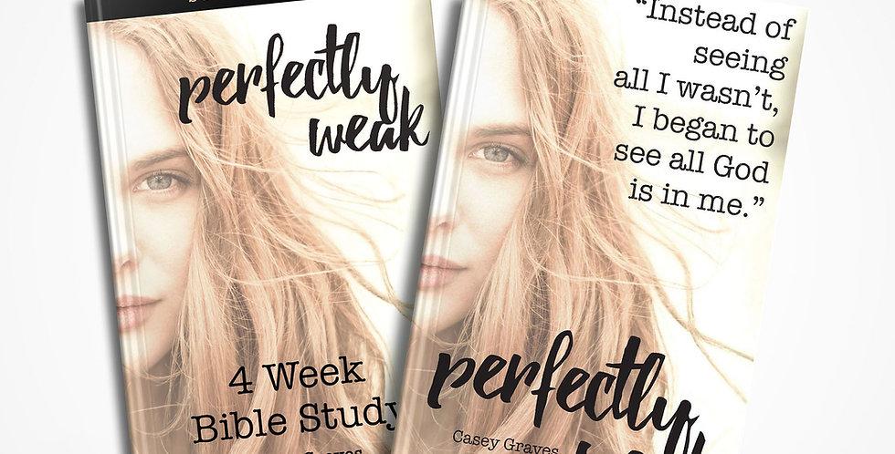 Perfectly Weak Book & Bible Study Bundle