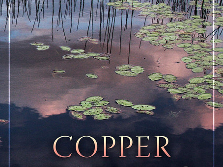 """""""Copper Yearning"""": Review by Karla Huston"""
