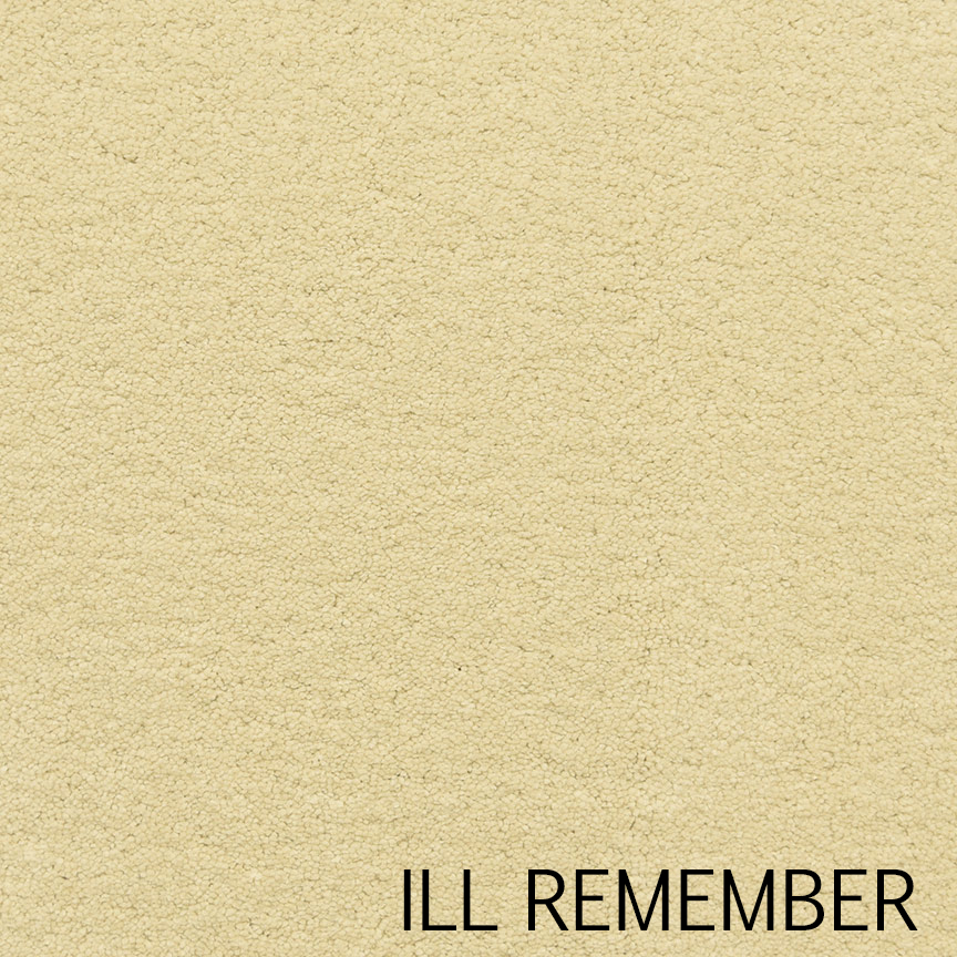 ILL REMEMBER