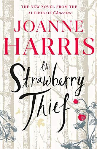 book cover The Strawberry Thief by Joanne Harris