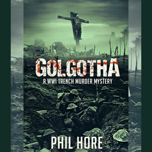 Book Review: Golgotha by Phil Hore