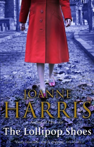 book cover The Lollipop Shoes by Joanne Harris