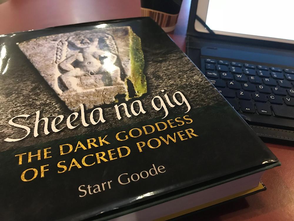 Book: Sheela na Gig The Dark Goddess of Sacred Power by Starr Goode
