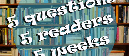 5 Questions - 5 Readers - 5 Weeks: Question 4 - Favourite Reads