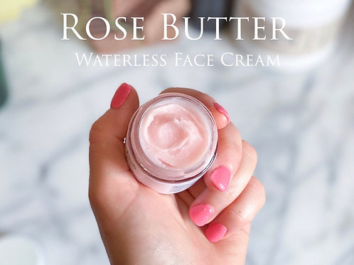 Rose Butter Waterless Face Cream