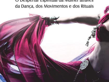 A Dança do Sagrado Feminino - Livro
