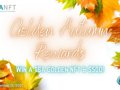 TSANFT presents Golden Autumn Rewards