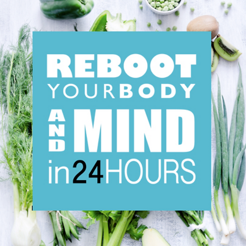 Reboot Your Body & Mind in 24 Hours