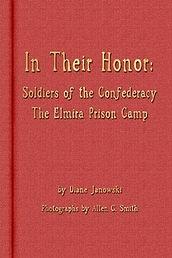 Diane Janowski Elmira Prison Camp In Their Honor