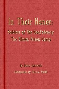 In Their Honor Elmira Prison Camp Diane Janowski