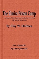 Elmira Prison Camp Clay Holmes