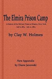 Elmira Prison Camp Clay W. Holmes