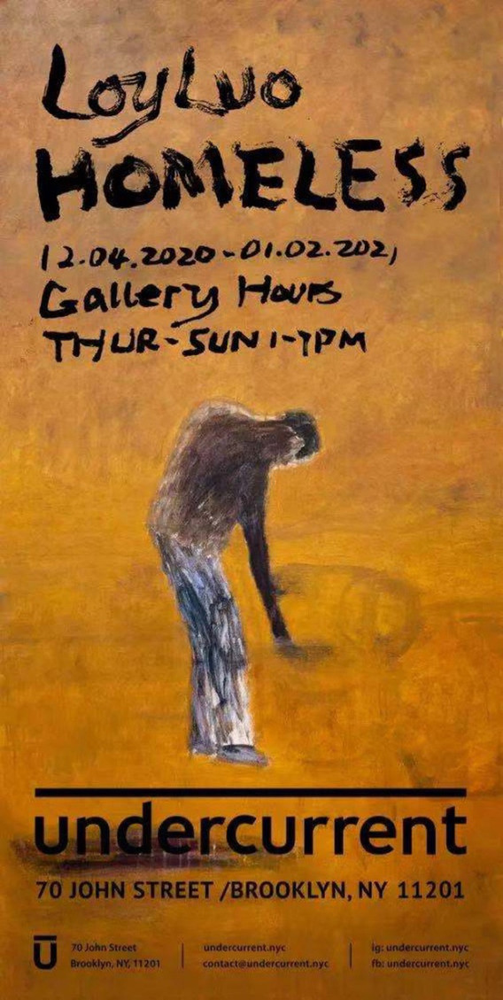"""Loy Luo:""""Homeless"""" solo exhibition"""
