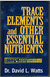 Trace Elements book by Dr David Watts