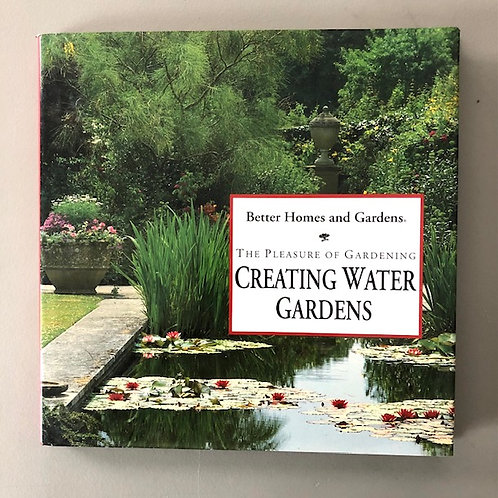 The Pleasure of Creating Water Gardens