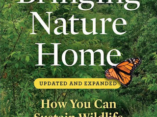 Bringing Nature Home - Doug Tallamy's Game-Changing Book for Residential Gardeners