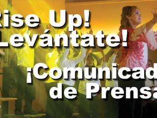Rise Up! ¡Levántate!: Comunicado de Prensa