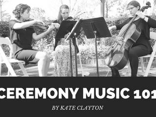 Ceremony Music 101