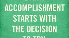 Small Achievements Lead to Big Accomplishments...