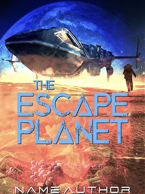 THE ESCAPE PLANET