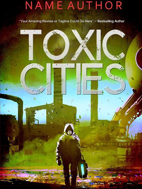 TOXIC CITIES