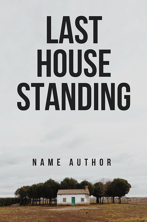 Last House Standing