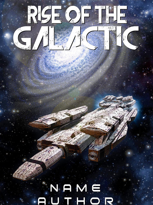 RISE OF THE GALACTIC
