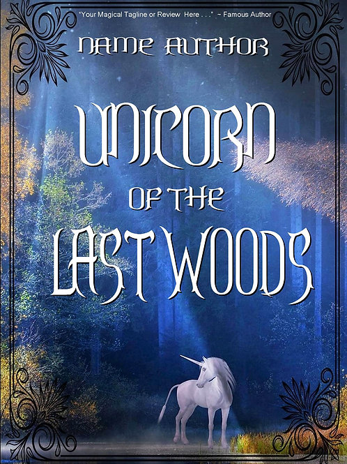 UNICORN OF THE LAST WOODS