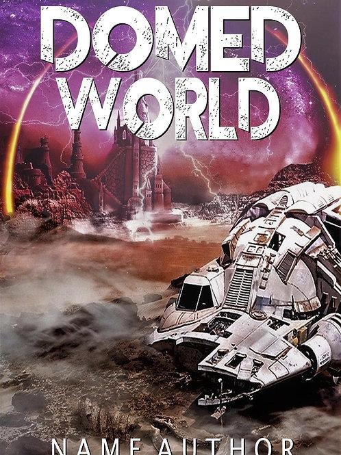 DOMED WORLD