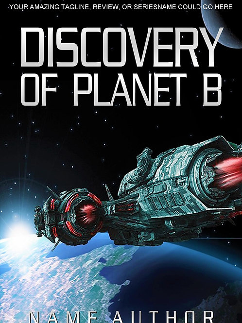DISCOVERY OF PLANET B