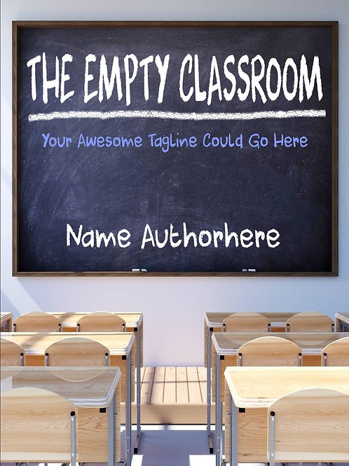 The Empty Classroom