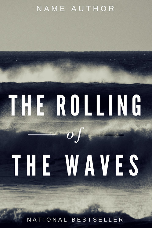 The Rolling of The Waves