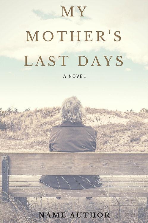 My Mother's Last Days