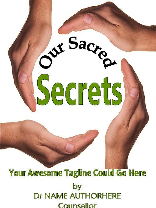 Our Sacred Secrets