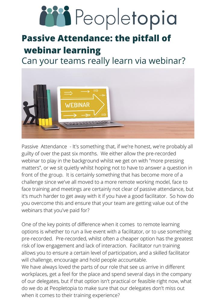 Is Passive Attendance an inevitable factor for webinar learning?
