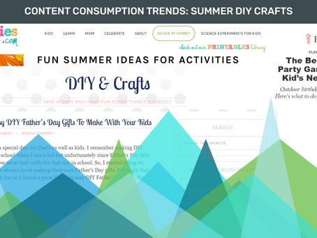 Content Consumption Trends: Summer DIY Crafts