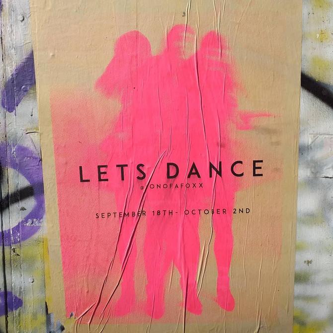 LETS DANCE // SOLO EXHIBITION SEPT 2020