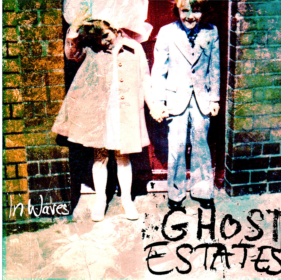 Ghost Estates 7 inch