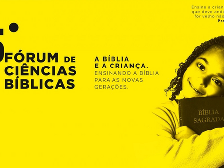 16º Fórum de Ciências Bíblicas – Online e Gratuito