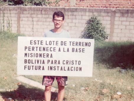 Missões Transculturais – Como iniciou o trabalho na Bolívia