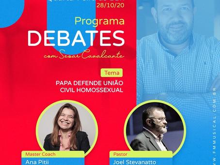 "Programa Debates: ""Papa defende união civil homossexual"""