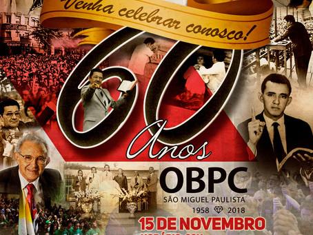 60 Anos OBPC São Miguel Paulista