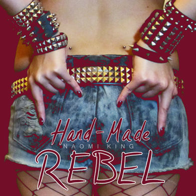 11 - Hand Made Rebel.jpg