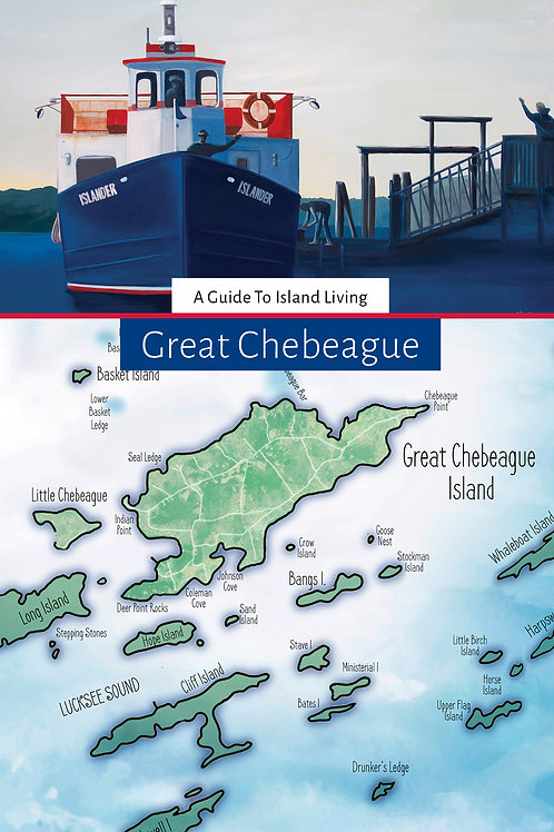 Great Chebeague: A Guide to Island Living
