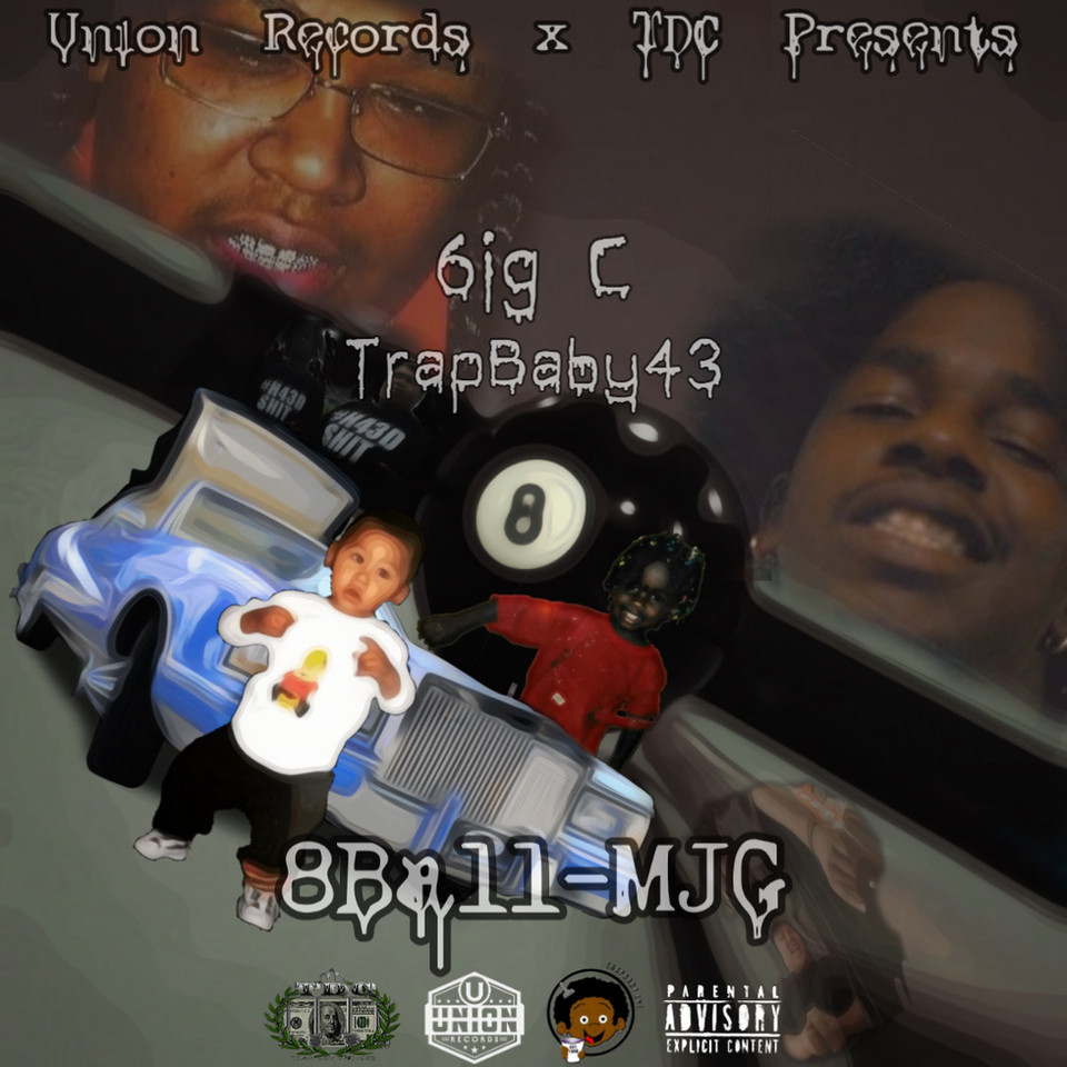 TrapBaby43 X Big C-8Ball & MJG