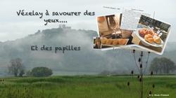 Vezelay à savourer des yeux et des papilles (ou pas)