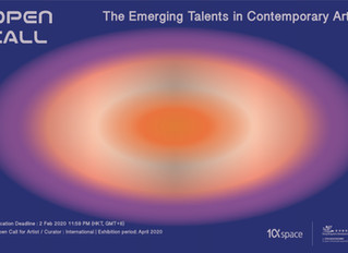 【 The Emerging Talents in Contemporary Art - International 】   OPEN CALL FOR PROPOSAL !