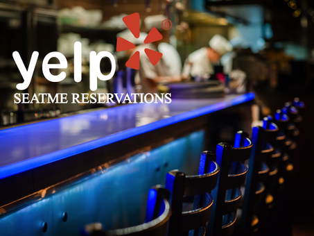 YELP SeatMe Reservations!