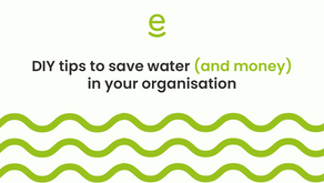 DIY tips to save water (and money) in your organisation
